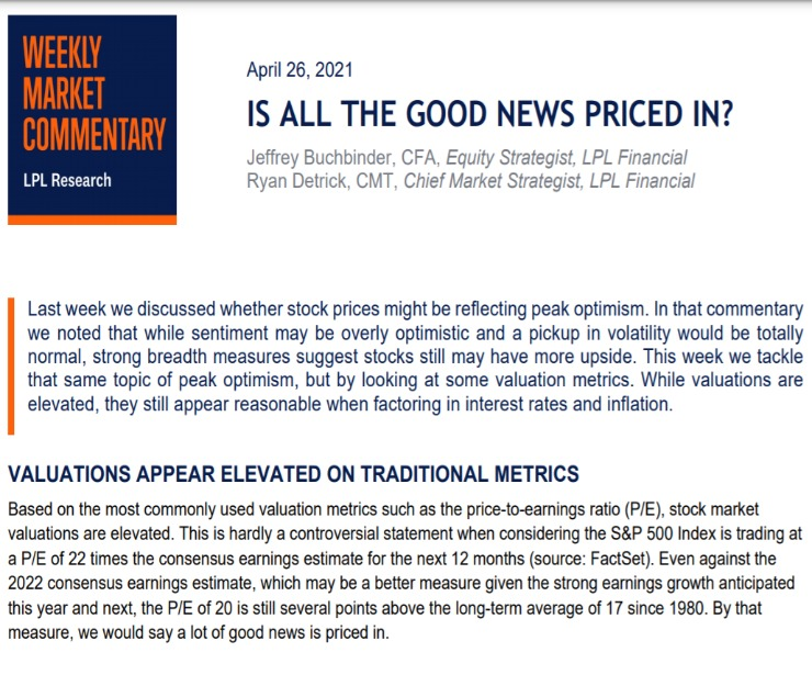 Is All The Good News Priced In?   Weekly Market Commentary   April 26, 2021